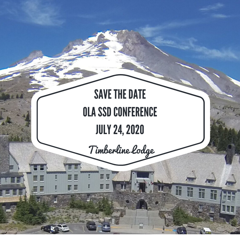 OLA SSD Conference 2020 Timberline Lodge July 24, 2020